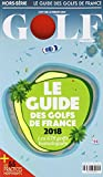 Le guide des golfs de France...