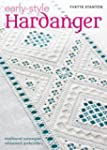 Early Style Hardanger: Traditional No...