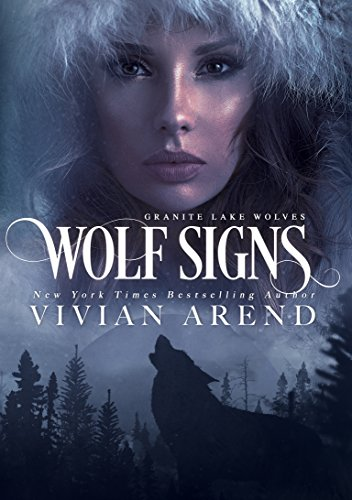 Wolf Signs: Northern Lights Edition (Granite Lake Wolves Book 1) (English Edition)