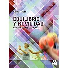 Equilibrio y movilidad con personas mayores (Tercera Edad nº 31)