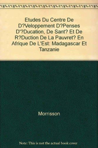 Dépenses d'éducation, de santé et réduction de la pauvreté en Afrique de l'Est. Madagascar et Tanzanie