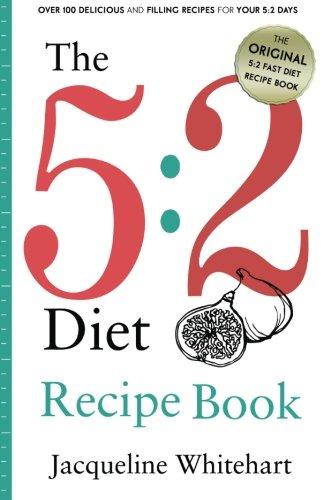 The 5:2 Diet: Recipe Book