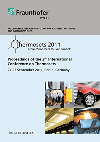 Thermosets 2011.: From Monomers to Components.