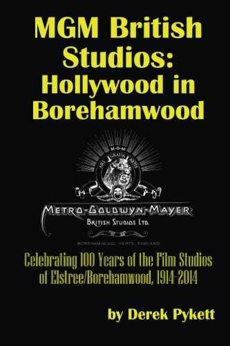 mgm-british-studios-hollywood-in-borehamwood-celebrating-100-years-of-the-film-studios-of-elstree-bo