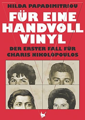 F??r eine Handvoll Vinyl: Der erster Fall f??r Charis Nikol?3poulos by Hilda Papadimitriou (2015-06-06)