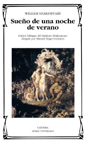 Sueño de una noche de verano (Letras Universales) por William Shakespeare