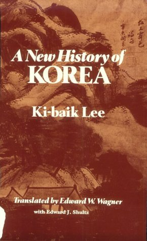 A New History of Korea by Ki-baik Lee (1988-07-01)