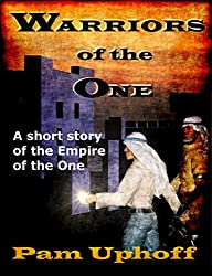 Warriors of the One (Wine of the Gods Book 16)