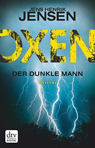 Buchseite und Rezensionen zu 'Oxen. Der dunkle Mann: Thriller (Danehof-Trilogie)' von Jens Henrik Jensen
