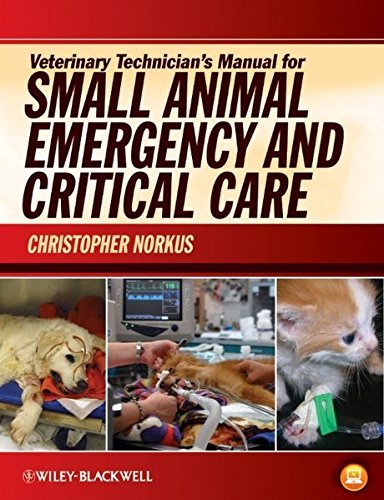 Veterinary Technician's Manual for Small Animal Emergency and Critical Care (2011-12-09)
