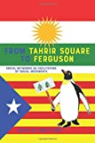 From Tahrir Square to Ferguson: Social Networks as Facilitators of Social Movements (Communication Law, Band 5)