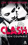 clash t2 passion coupable apr?s marked men la nouvelle s?rie new adult de jay crownover