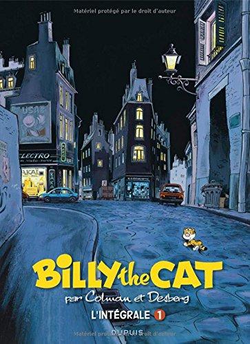 BILLY the CAT - L'intégrale - tome 1 - L'intégrale Colman - Desberg 1981 - 1994
