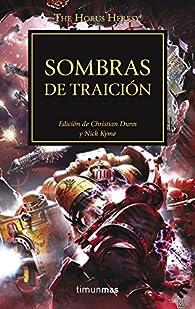Sombras de traición, N.º 22: Edición de Christian Dunn y Nick Kyme par  Varios autores