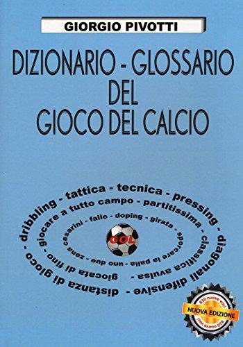 Dizionario-glossario del gioco del calcio usato  Spedito ovunque in Italia