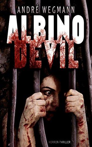 Buchseite und Rezensionen zu 'ALBINO DEVIL: Roman' von André Wegmann