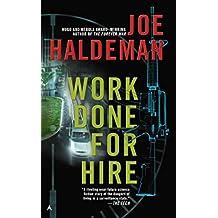[Work Done for Hire] (By (author) Joe Haldeman) [published: December, 2014]