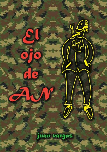 El ojo de AN por Juan Vargas