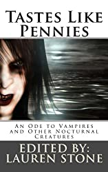 Tastes Like Pennies: An Ode to Vampires and Other Nocturnal Creatures (Prospective: A Journal of Speculation Book 2)
