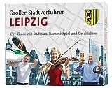 Stadtverführer / Großer Stadtverführer Leipzig: City-Guide mit Stadtplan, Rommé-Spiel, Geschichten