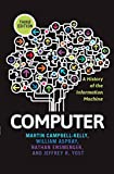 Computers Best Deals - Computer: A History of the Information Machine (Sloan Technology)