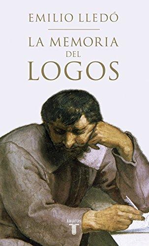 La memoria del Logos: Estudios sobre el diálogo platónico (Pensamiento)