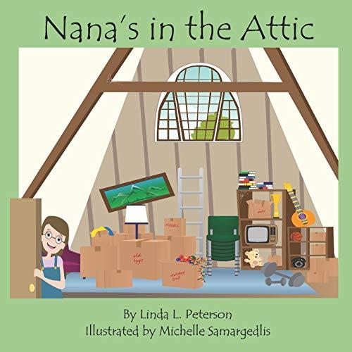 Nana's in the Attic -