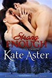 Strong Enough (Special Ops: Tribute Book 2)