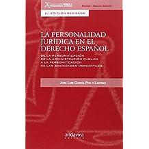 Personalidad jurídica en el Derecho Español,La (2ª ed.)