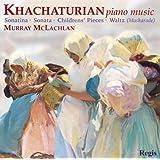 Khatchaturian/Piano Works