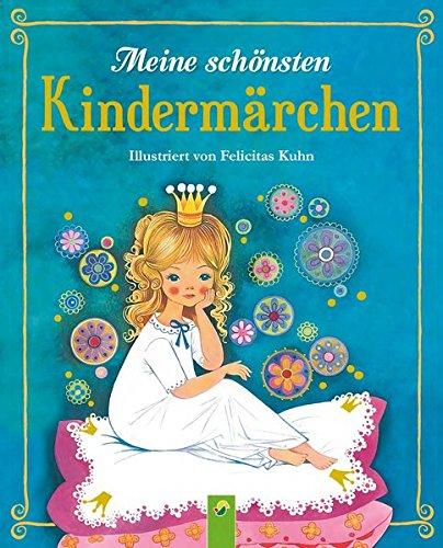 Euro Krippe (Meine schönsten Kindermärchen: Illustriert von Felicitas Kuhn)