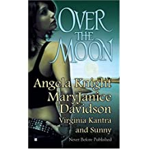 Over the Moon (Berkley Sensation) by Angela Knight (2007-01-02)