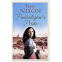 Penhaligon's Pride: a stirring, heartwarming Cornish saga (Penhaligon Saga)