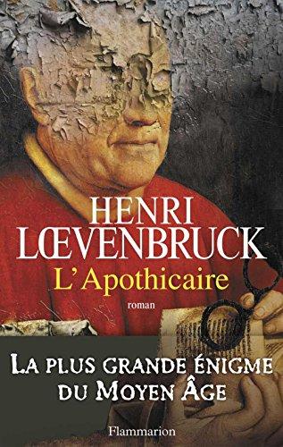 L'Apothicaire par Henri Loevenbruck