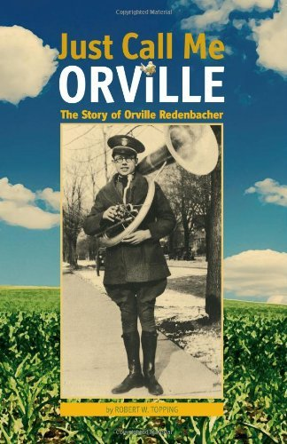 just-call-me-orville-the-story-of-orville-redenbacher-the-founders-by-robert-w-topping-2011-08-30