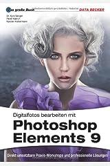 Das Große Buch: Photoshop Elements 9 Taschenbuch