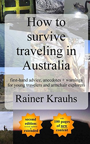 how-to-survive-traveling-in-australia-first-hand-advice-anecdotes-warnings-for-young-travelers-engli