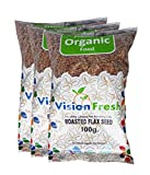 #3: Vision Fresh Organic Roasted Flax Seed (Alsi) 300 Gram - Pack of 3 (100 Gram Each)