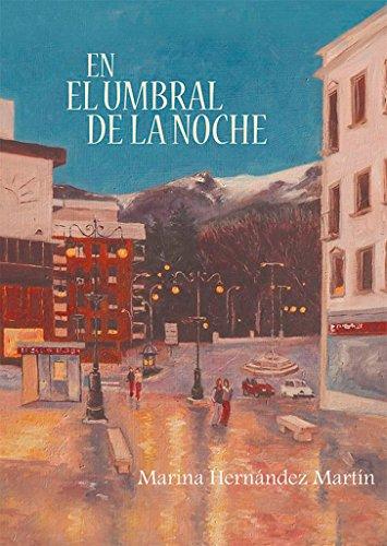 En el umbral de la noche (Poesía, Band 1) (Noche De Umbral La El)