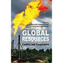 [(Global Resources : Conflict and Cooperation)] [Edited by Roland Dannreuther ] published on (May, 2013)
