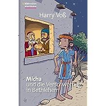 Micha und die Verschwörung von Bethlehem: Weihnachtskrimi