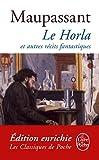Le Horla et autres récits fantastiques (Classiques t. 840) (French Edition)