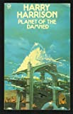 Planet of the Damned (Orbit Books)