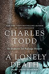 A Lonely Death: An Inspector Ian Rutledge Mystery (Inspector Ian Rutledge Mysteries) by Charles Todd (2012-01-10)