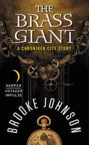 The Brass Giant: A Chroniker City Story