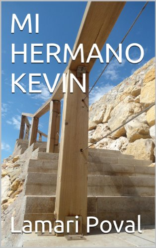 MI HERMANO KEVIN por Lamari Poval