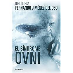 El síndrome ovni (Biblioteca Jiménez del Oso)