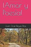 ¡Amor y Poesía!