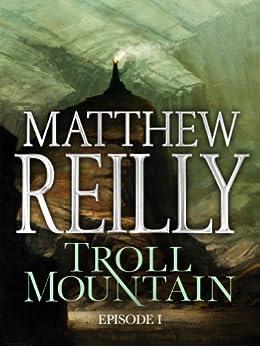 Troll Mountain: Episode I par [Reilly, Matthew]