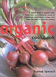 Organic Cookbook by Ysanne Spevack (2002-11-30)